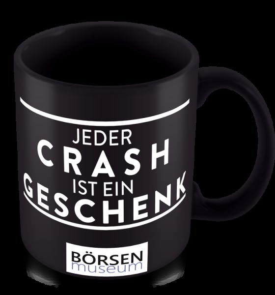 """Kaffeetasse """"Jeder Crash ist ein Geschenk"""""""