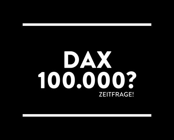 """Metallschild """"DAX 100.000? - Zeitfrage!"""""""