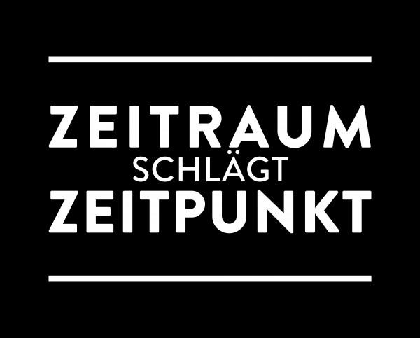 """Metallschild """"Zeitraum schlägt Zeitpunkt"""""""
